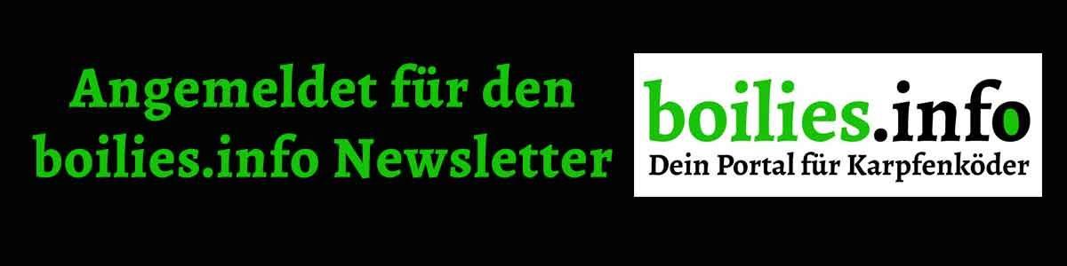 Angemeldet für den Newsletter von boilies.info